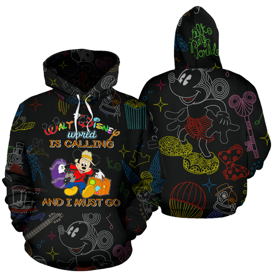 Disney is Calling and I must go - Over Hoodie