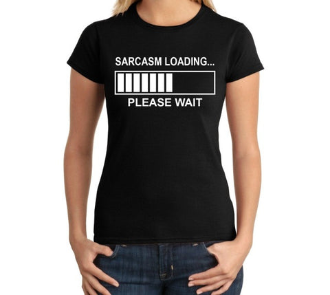 Fashion 2017  Sarcasm Loading Funny Juniors Computer Geek Tech Programmer Sarcastic O-Neck Short-Sleeve Tee Shirts For Women