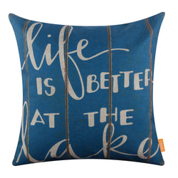 Blue Life is Better at the Lake Pillow Cover