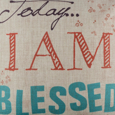 Image of Today I am Blessed Religious Pillow Cover