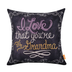 I Love that You are My Grandma Pillow Cover