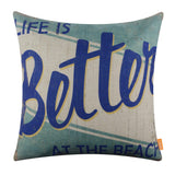 Life is Better at the Beach Throw Pillow Cover