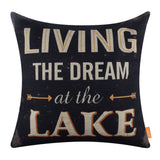 Living the Dream at the Lake Black Decor Pillow Cover