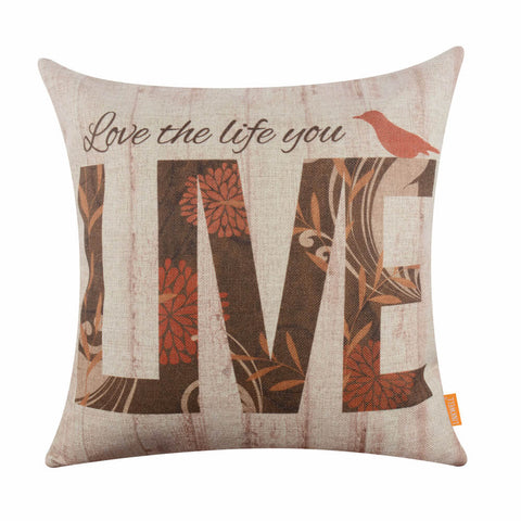 Love the Life you Live Bird Pillow Cover