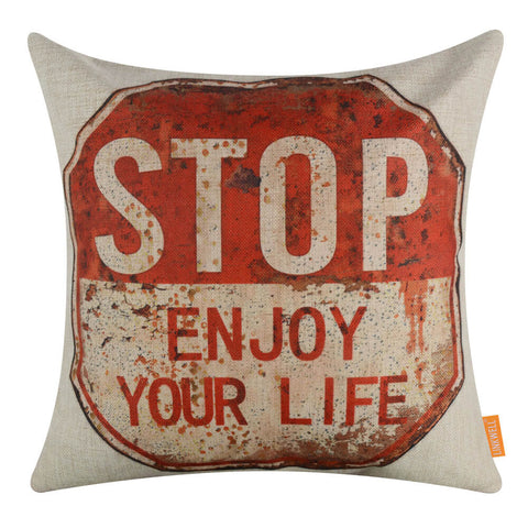 Image of Stop Enjoy Your Life Housewarming Pillow Cover