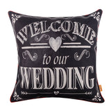 Wedding Present Welcome to Our Wedding Pillow Cover