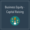 Business Equity - Capital Raising