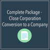 Complete Package - Close Corporation Conversion to a Company