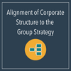 Alignment of Corporate Structure to the Group Strategy (Corporate Simplification)