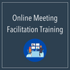 Learn to facilitate online team or board meetings