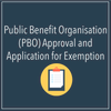 Public Benefit Organisation (PBO) Approval and Application for Exemption