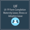 UIF - UI-19 Completion (Maternity Leave, Illness or Adoption Leave)