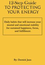 12 Step Guide to Protecting Your Energy(Free Download)
