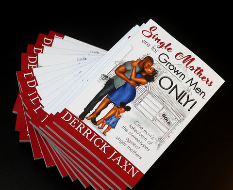 """Single Mothers are for GROWN Men, ONLY!"" Book"