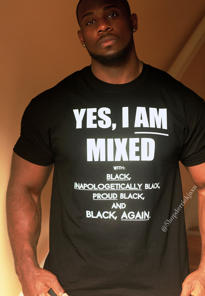 """MIXED With BLACK"" Unisex Tee"