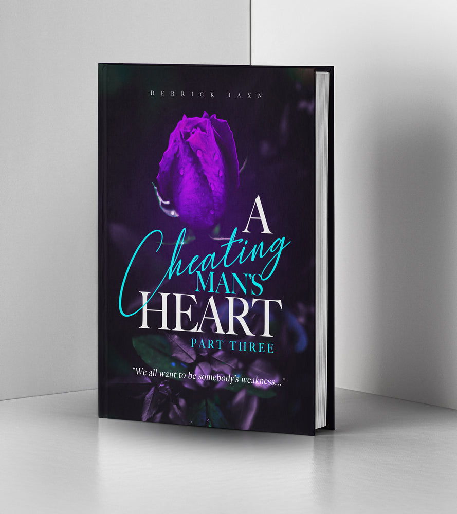 A Cheating Man's Heart Pt. 3 (Pre-Sale With Free E-Book)