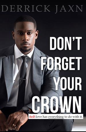 Don't Forget Your Crown- Signed Copy(407 in stock)