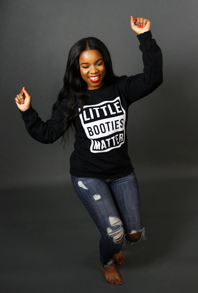 'Little Booties Matter' Sweatshirt