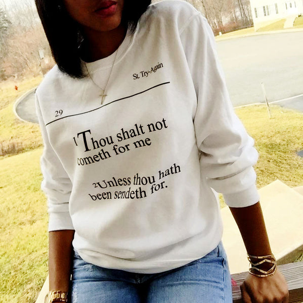 Thou Shalt Not Sweatshirt