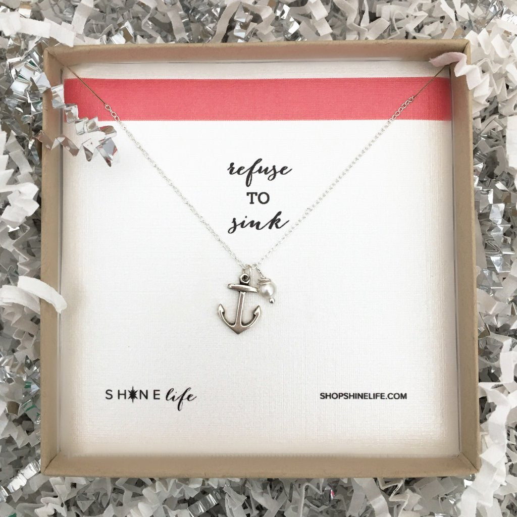 Refuse to Sink Necklace