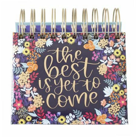 The Best Is Yet to Come - Desk Easel