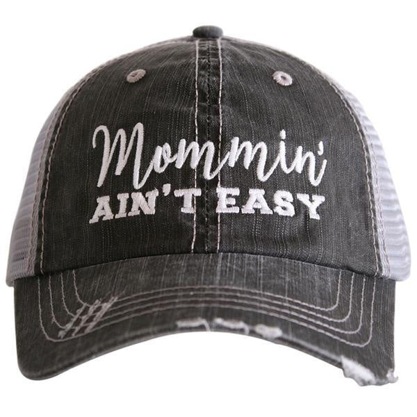 Mommin' Ain't Easy Trucker Hat