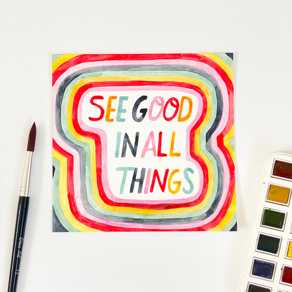 See Good In All Things - Original 15x15cm Watercolour Painting - By Sarah Frances - Sarah Frances