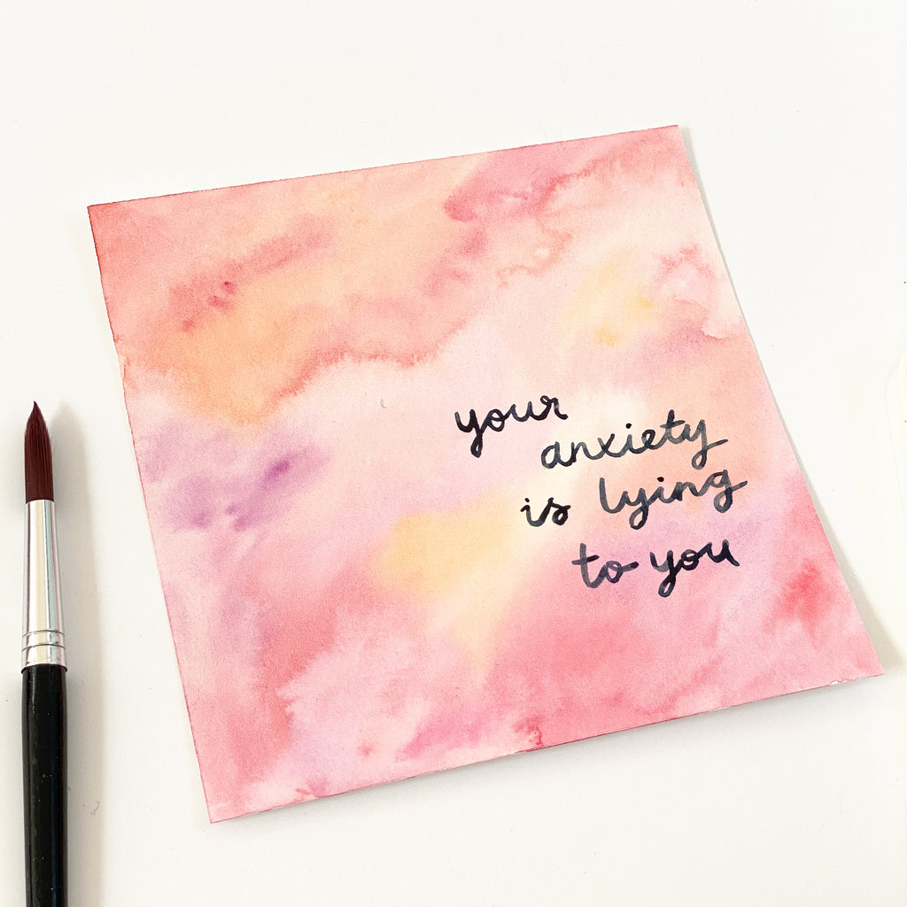 Your Anxiety is Lying to You - Original 15x15cm Watercolour Painting - By Sarah Frances - Sarah Frances