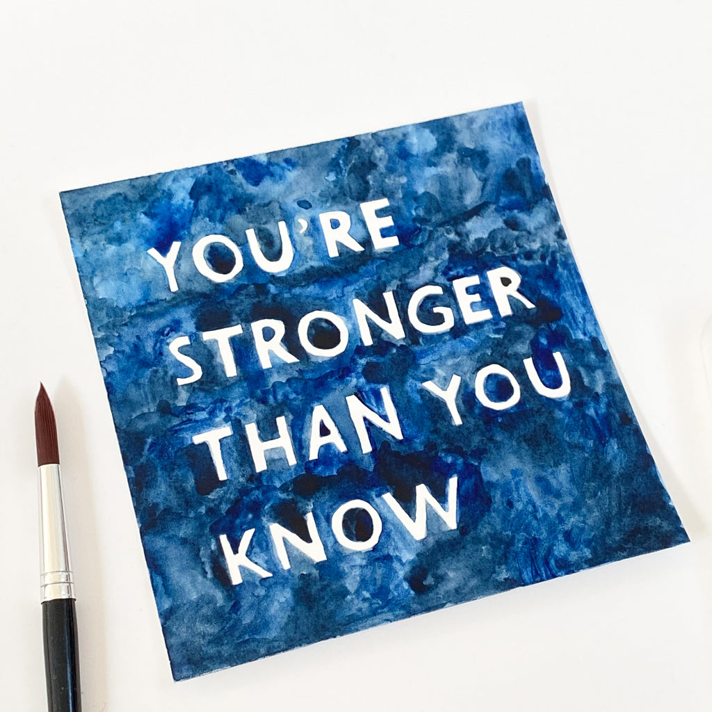 You're Stronger Than You Know - Original 15x15cm Watercolour Painting - By Sarah Frances - Sarah Frances