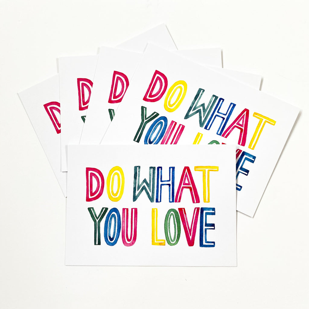 Do What You Love Postcard - Sarah Frances