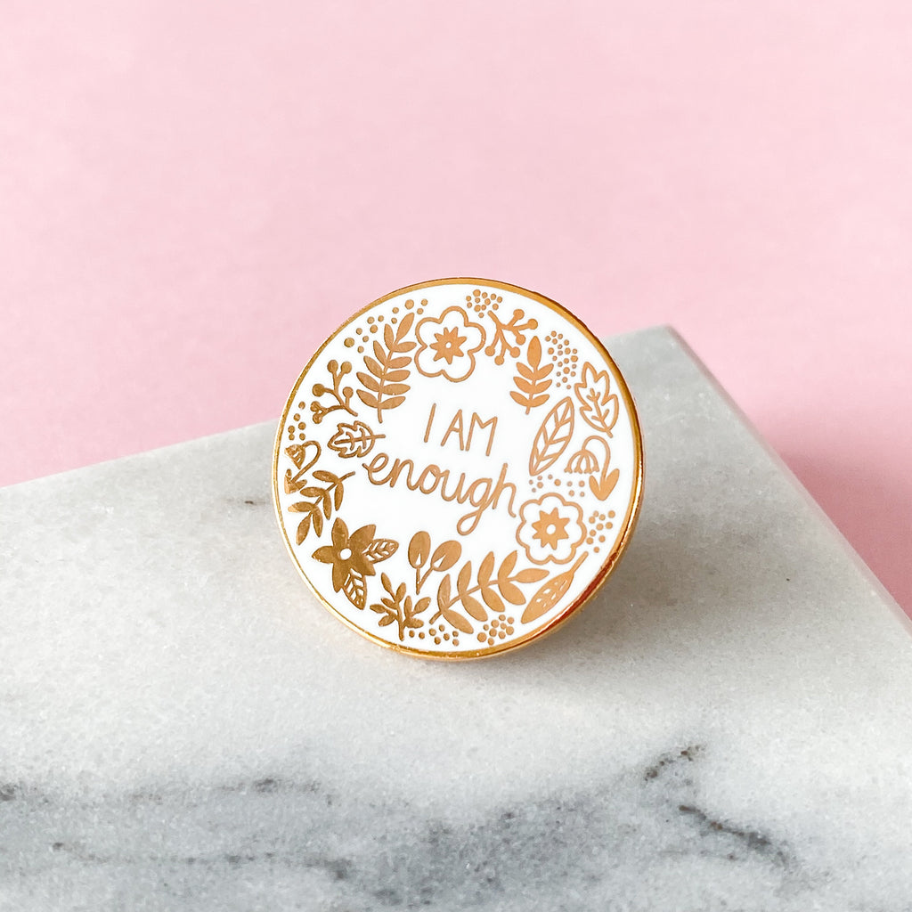 I Am Enough Enamel Pin - Sarah Frances