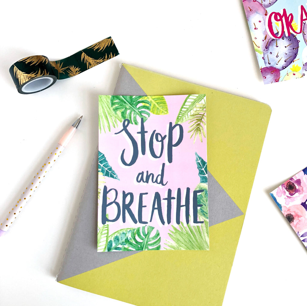 Stop and Breathe Postcard - Sarah Frances