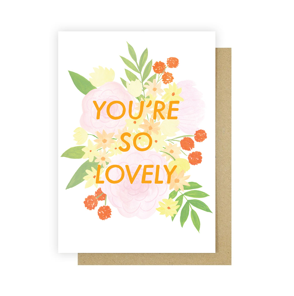 You're So Lovely Greetings Card - Sarah Frances