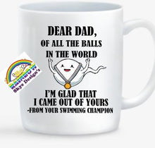 Dear Dad of all the balls in the world Mug