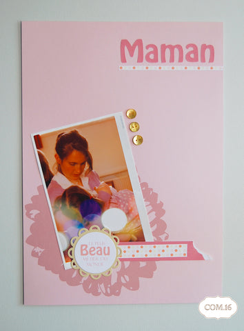 Page scrapbooking maman créatrice Ma Petite Organisation