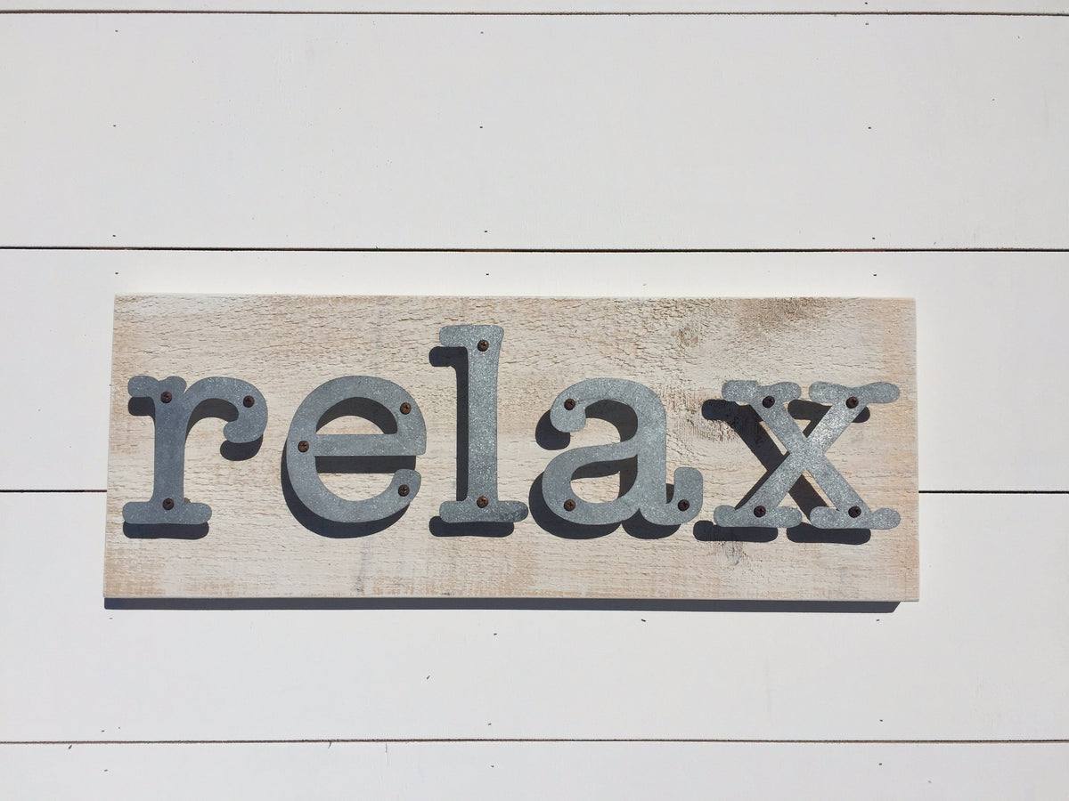 Relax - Farmhouse Metal Letter Sign