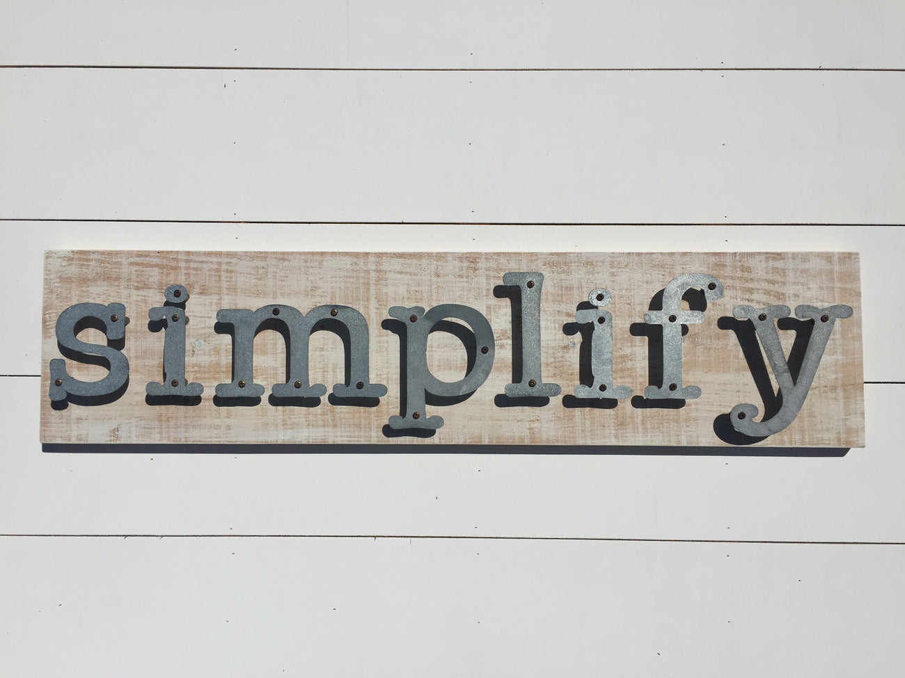 Simplify - Farmhouse Metal Letter Sign