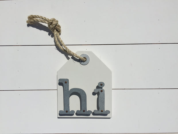 Hi - Farmhouse Metal Letter Sign