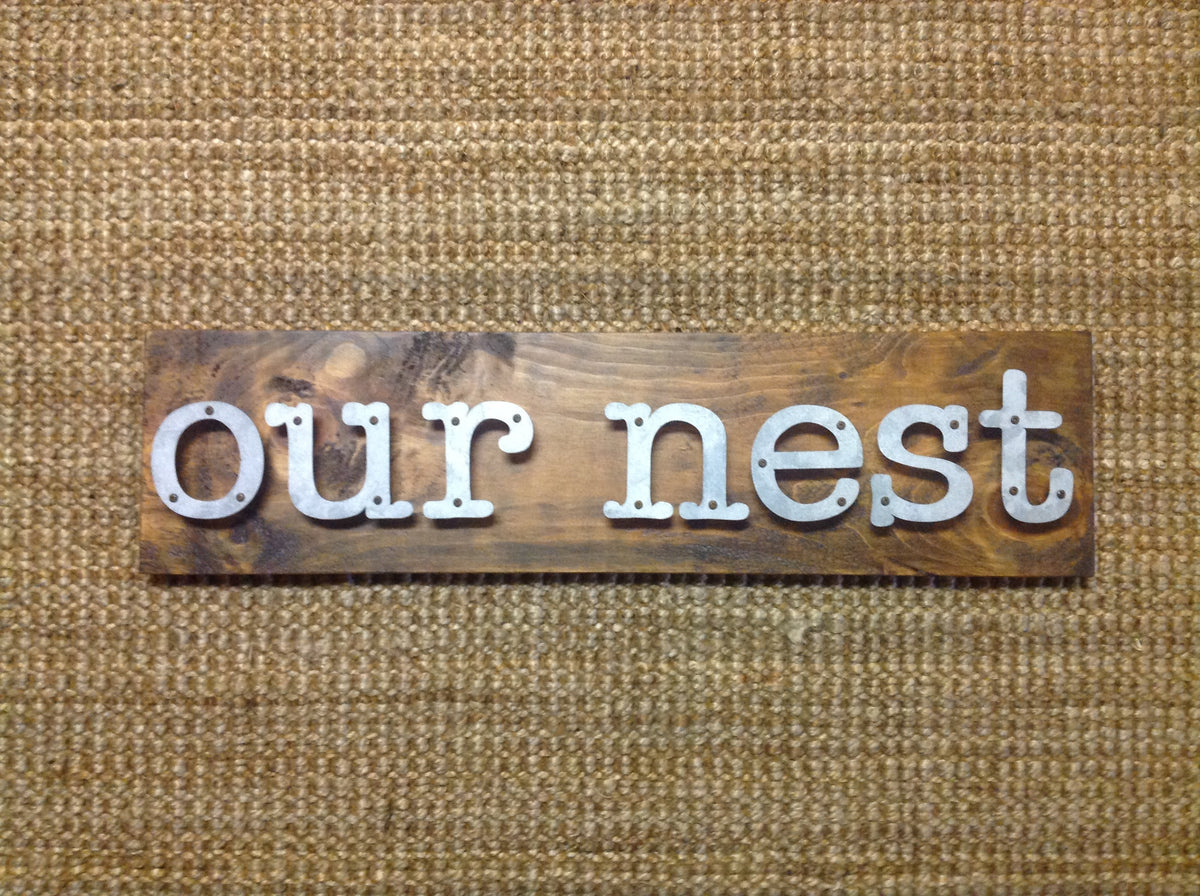 Our Nest - Farmhouse Metal Letter Signs