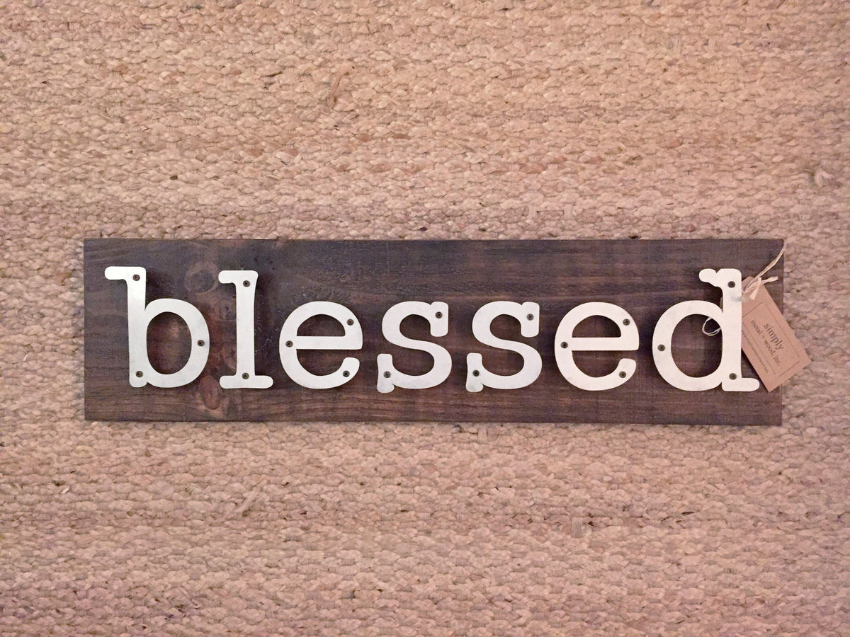 Blessed - Farmhouse Metal Letter Sign