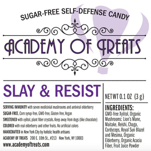 Immunity Candy: Slay and Resist