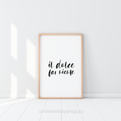 Il Dolce Far Niente Italian Quote Printable Wall Art