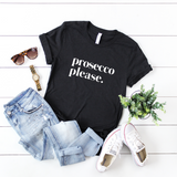 Prosecco Please T-Shirt Smitten Italy