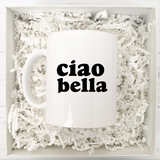 Ciao Bella Coffee Mug
