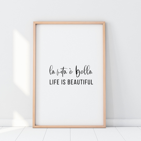 La Vita é Bella Printable Wall Art