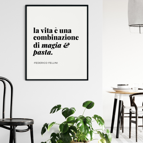 Magic & Pasta Fellini Quote Art Print (Italian)
