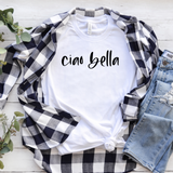 Ciao Bella T-Shirt (adults)
