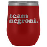 Team Negroni Insulated Drink Tumbler