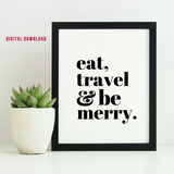 Eat, Travel & Be Merry (Digital Download)