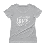 All You Need is Love & Italy Ladies' Scoopneck T-Shirt